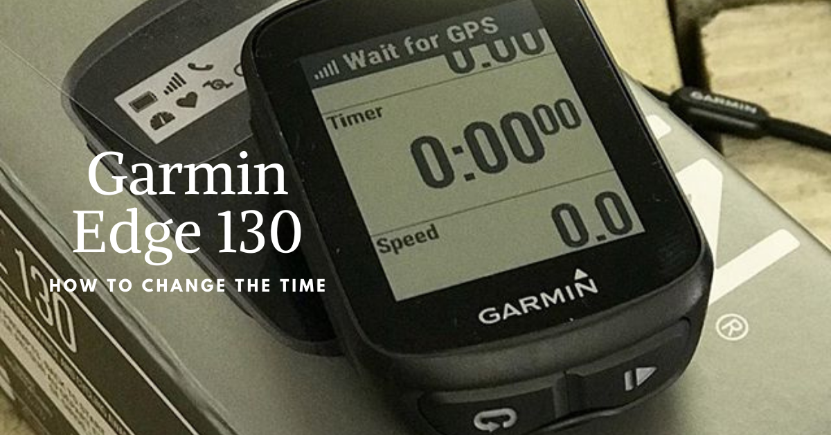 Garmin Edge 130 Change The Time
